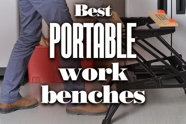 Best Portable Work Benches