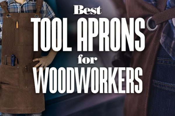 Best Tool Aprons for Woodworkers